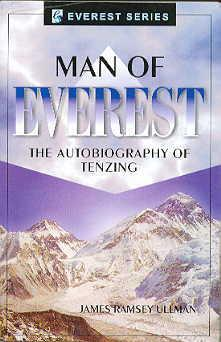 Man of Everest: The Autobiography of Tenzing: James Ramsey Ullman
