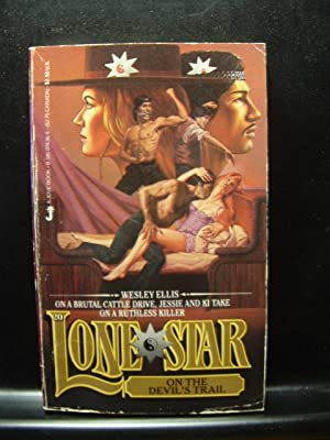 LONE STAR ON THE DEVIL'S TRAIL: Ellis, Wesley