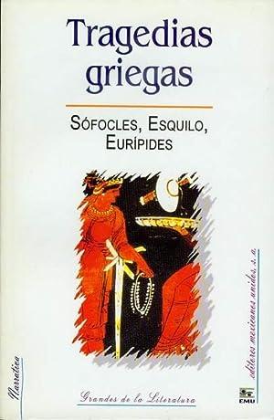 Tragedias Griegas: Sofocles, Esquilo, Euripides