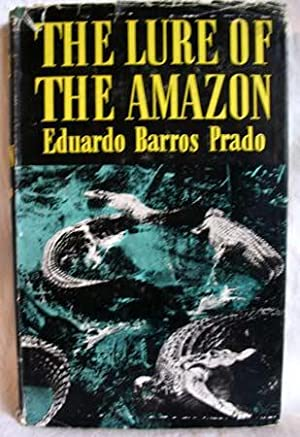 The Lure of the Amazon