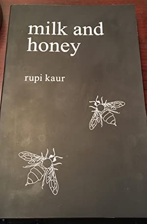 Milk and Honey (Inscribed First Edition, First Printing)