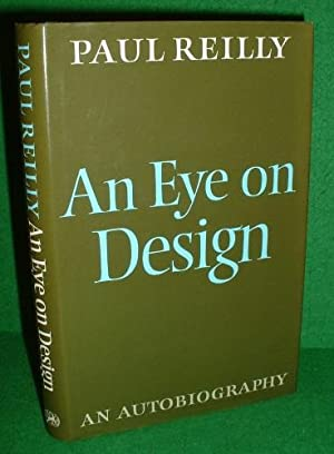 AN EYE FOR DESIGN an AUTOBIOGRAPHY [ Industry / Buildings ]