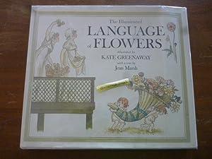 The Illuminated Language of Flowers: Greenaway, Kate; Marsh,