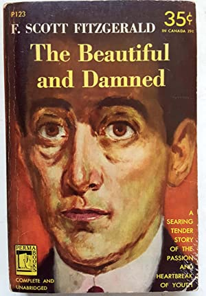 The Beautiful and Damned: F. Scott Fitzgerald