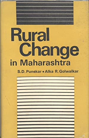 Seller image for RURAL CHANGE IN MAHARASHTRA: An Analytical Study of Change in Six Villages in Konkan for sale by PERIPLUS LINE LLC