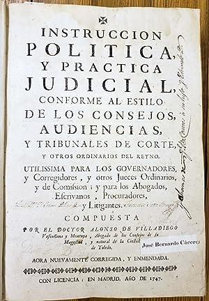 Instruccion politica, y practica judicial, conforme al: VILLADIEGO, Alonso De