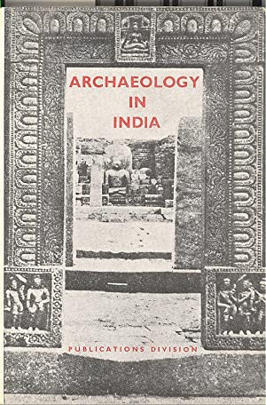 Seller image for ARCHAEOLOGY IN INDIA for sale by PERIPLUS LINE LLC