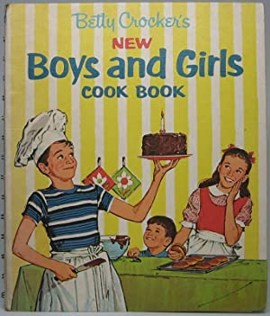 Betty Crocker's New Boys and Girls Cook