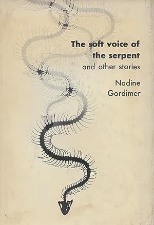 The Soft Voice of the Serpent: Nadine Gordimer