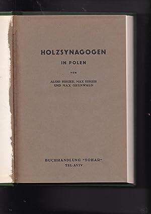 Holzsynagogen in Polen [=Wooden Synagogues in Poland]: Breier, Alois. Eisler,