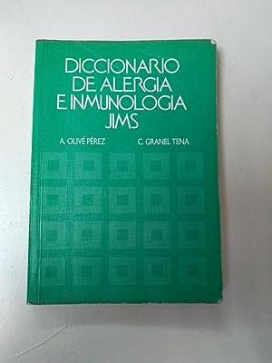Diccionario de alergia e inmunologia jims: A. Olive Perez.