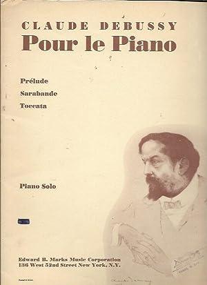 Pour Le Piano: Prelude, Sarabande, Toccata: Debussy, Claude
