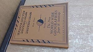 The New World Wide Geographies: Second Series,: Jasper H. Stembridge