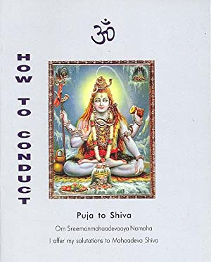 Seller image for How to Conduct Puja to Shiva - Third Edition for sale by PERIPLUS LINE LLC