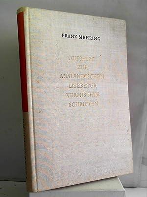 Gesammelte Schriften. Bd. 12. Aufsätze zur ausländischen: Franz Mehring