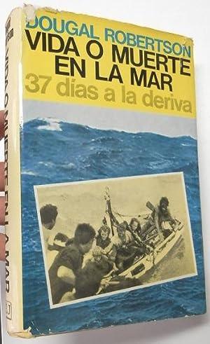 Imagen del vendedor de Vida o muerte en la mar a la venta por Librería Mamut