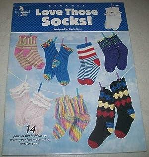 Crochet Love Those Socks!: 14 Pairs of: Sims, Darla