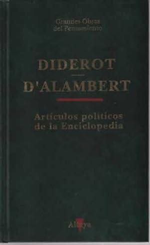 Artículos políticos de la Enciclopedia: d'Alambert, Diderot