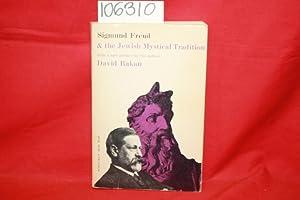 Sigmund Freud & the Jewish Mystical Tradition: Bakan, David