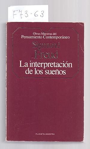LA INTERPRETACION DE LOS SUEÑOS: Sigmund Freud