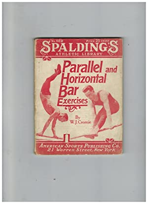 PARALLEL AND HORIZONTAL BAR EXERCISES: Cromie, William J.