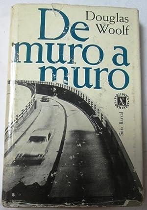 DE MURO A MURO: WOOLF, Douglas