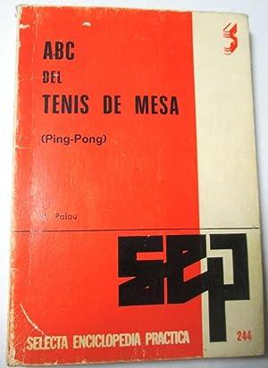 Imagen del vendedor de ABC DEL TENIS DE MESA. (Ping-Pong) a la venta por LIBROS CON HISTORIA