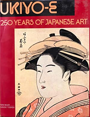 Ukiyo-E 250 Years of Japanese Art