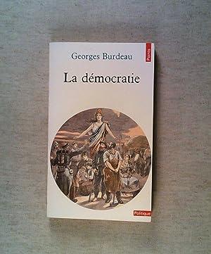 LA DEMOCRATIE. Edition 1956 (Points Politiques): Burdeau, Georges: