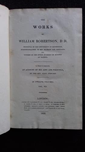 The Works of William Robertson DD Volume: Robertson, William
