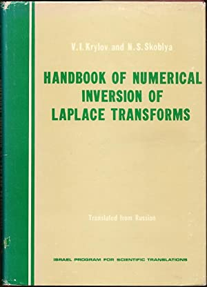 Handbook of Numerical Inversion of Laplace Transforms: Krylov, V.I.; Skoblya,