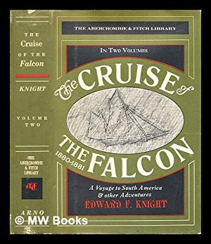 """The cruise of the """"Falcon"""" : a: Knight, Edward Frederick"""