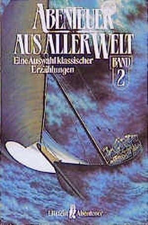 Abenteuer Aus Aller Welt Band 2: Merimee, Stevenson, Harte,