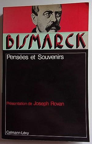 Image du vendeur pour Bismarck. Pensées et souvenirs. mis en vente par France Champagne