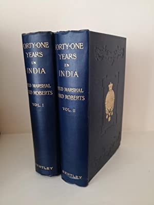 Seller image for Forty-One Years in India. From Subaltern to Commander-in-Chief for sale by B. B. Scott, Fine Books (PBFA)