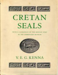 Cretan seals. With a catalogue of the: Kenna, Victor Ernest