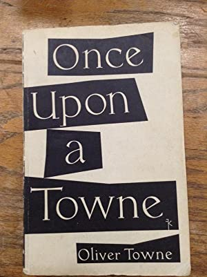 Once Upon a Towne: Towne, Oliver &