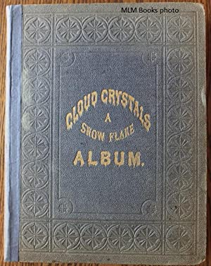Cloud Crystals; A Snow Flake Album: A Lady (Chickering,