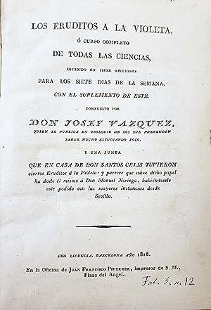 Los eruditos a la violeta, o curso: Cadalso y Vazquez,