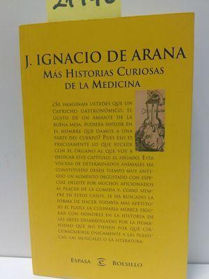 MÁS HISTORIAS CURIOSAS DE LA MEDICINA: ARANA, JOSÉ IGNACIO