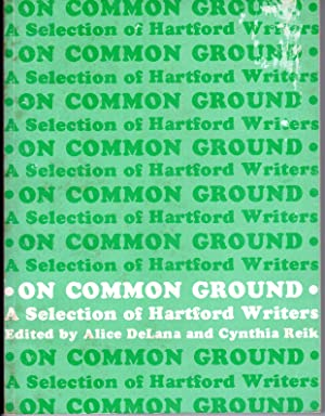 Seller image for On Common Ground: A Selection of Hartford Writers for sale by PERIPLUS LINE LLC