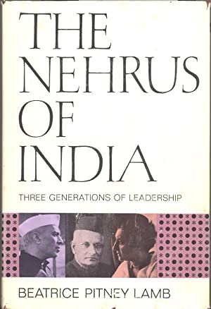 Seller image for NEHRUS OF INDIA: Three Generations of Leadership --- SIGNED copy for sale by PERIPLUS LINE LLC