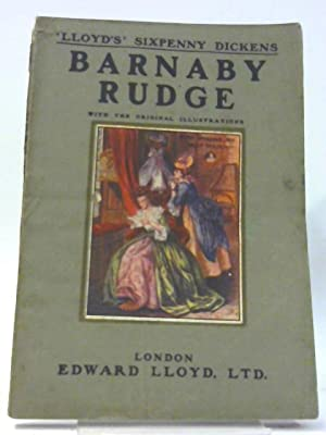 Barnaby Rudge: Lloyd's Sixpenny Dickens - Volume: Charles Dickens