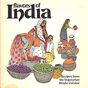 Seller image for Flavors of India: Recipes from the Vegetarian Hindu Cuisine for sale by PERIPLUS LINE LLC