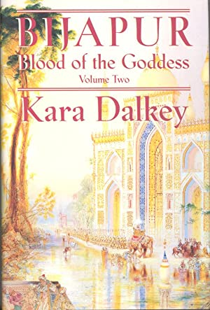Seller image for BIJAPUR - Blood of the Goddess, Volume Two for sale by PERIPLUS LINE LLC