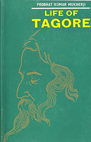 Seller image for LIFE OF TAGORE (Rabindranath Tagore bio) for sale by PERIPLUS LINE LLC