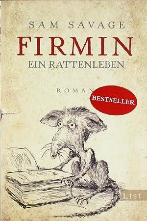 Firmin : ein Rattenleben ; Roman. Sam: Savage, Sam (Verfasser)