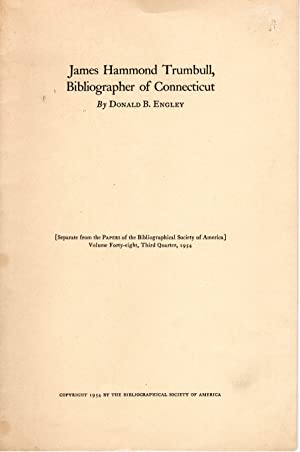 Seller image for James Hammond Trumbull, Bibliographer of Connecticut for sale by PERIPLUS LINE LLC