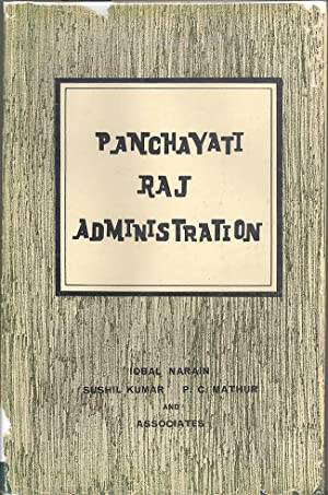 Seller image for PANCHAYATI RAJ ADMINISTRATION: Old Controls & New Challenges for sale by PERIPLUS LINE LLC