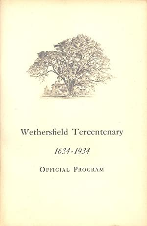 Seller image for Wethersfield Tercentenary 1634-1934 Official Program for sale by PERIPLUS LINE LLC